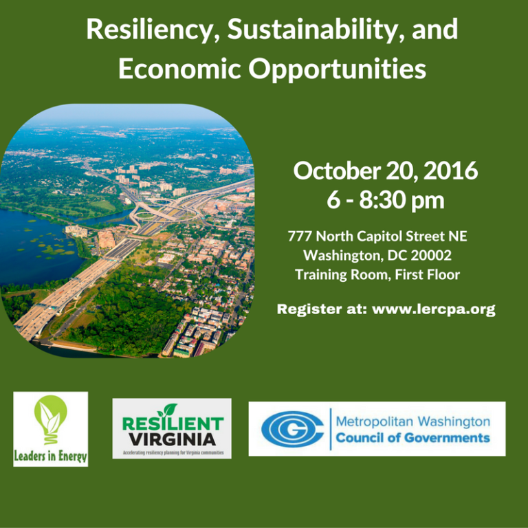 Resiliency, Sustainability, and Economic Opportunities in the DC Region